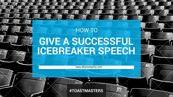 How to Give a Successful Icebreaker Speech