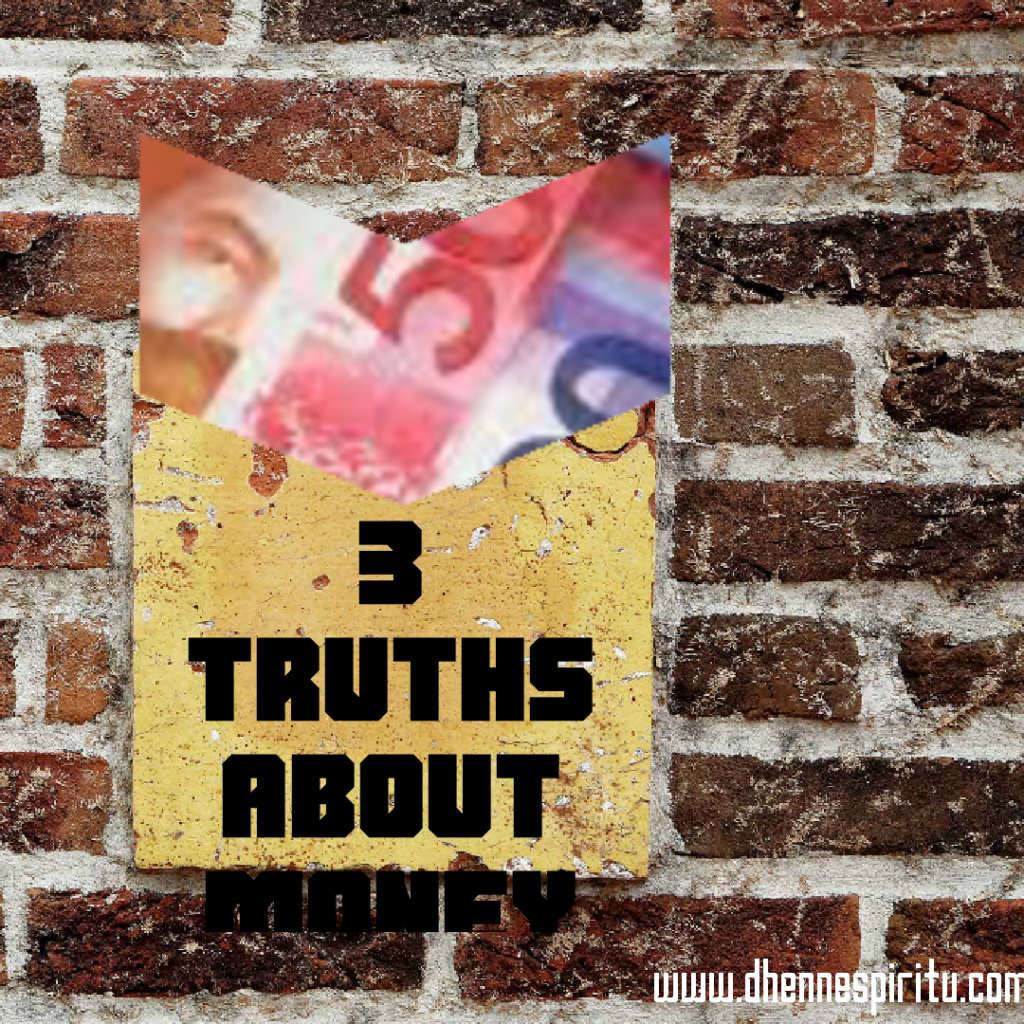 3 Truths About Money