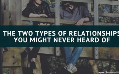 The Two Types of Relationships You Might Never Heard Of