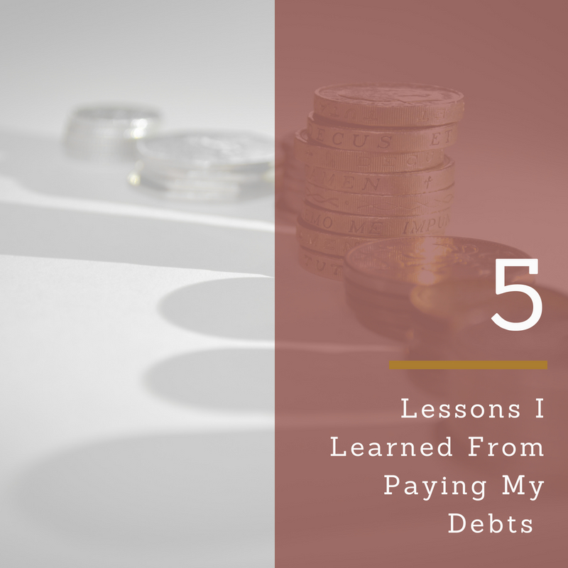Five Lessons I Learned From Paying My Debts ​